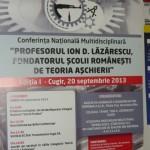 """Mâine începe la Cugir Conferinţa Naţională Multidisciplinară """"Profesorul Ion D.Lăzărescu, fondatorul şcolii româneşti de teoria aşchierii"""""""