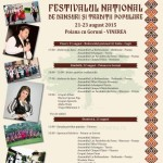 Între 21 și 23 august 2015 la Cugir-Vinerea are loc Festivalul Național de dansuri și tradiții populare. Vezi programul evenimentului