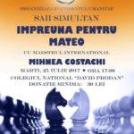 Marți, 25 iulie 2017: Simultan de șah la Cugir, pentru ajutorarea lui Mateo, cu maestrul internațional Mihnea Costachi