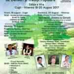 Între 18 și 20 august 2017 are loc cea de-a VI-a ediție a Festivalul Național de Dansuri și Tradiții Populare de la Vinerea. Vezi PROGRAMUL